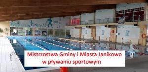 Mistrzostwa Gminy i Miasta Janikowo   w pływaniu sportowym